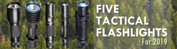 5 Tactical Flashlights for 2019